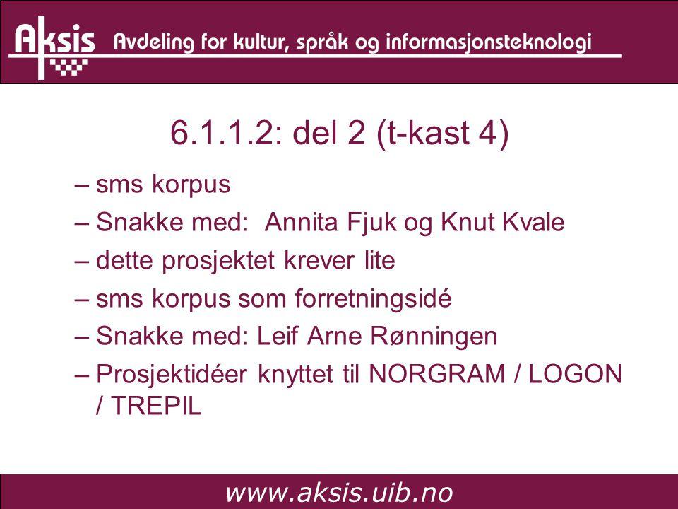 www.aksis.uib.no 6.2.1.1 6.2.1.1 (del 1) (Tove er i gang med maritime termer).