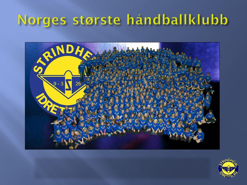  Strindheim IL Håndball er landets største håndballklubb med over 70 lag jevnt fordelt på gutter og jenter.