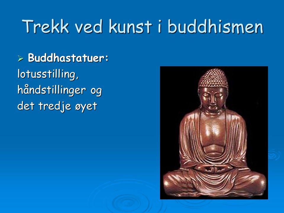Trekk ved kunst i buddhismen  Mandala: Geometriske meditasjonsbilder på papir, stoff eller annet materiale.
