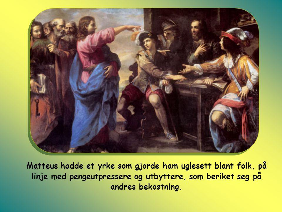 De skriftlærde og fariseerne regnet ham blant de offentlige synderne, så de bebreidet Jesus for å være venn med tollere og syndere og for å spise sammen med dem.