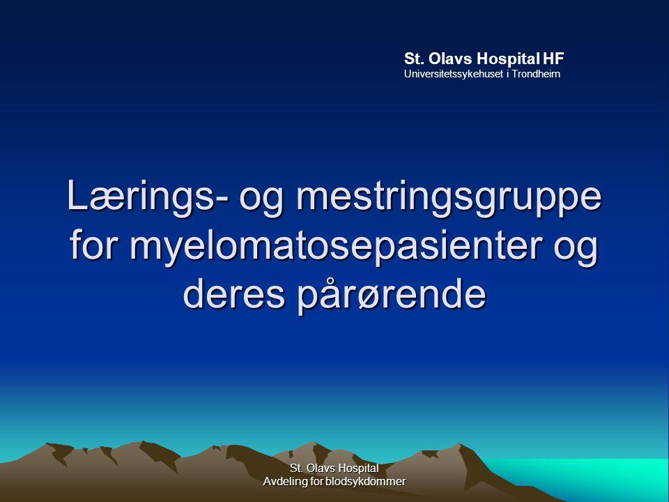 St.Olavs Hospital Avdeling for blodsykdommer Hvorfor.