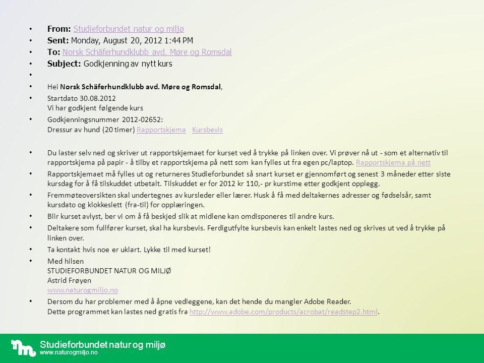 Studieforbundet natur og miljø www.naturogmiljo.no Eksempel på Rapportskjema på nett