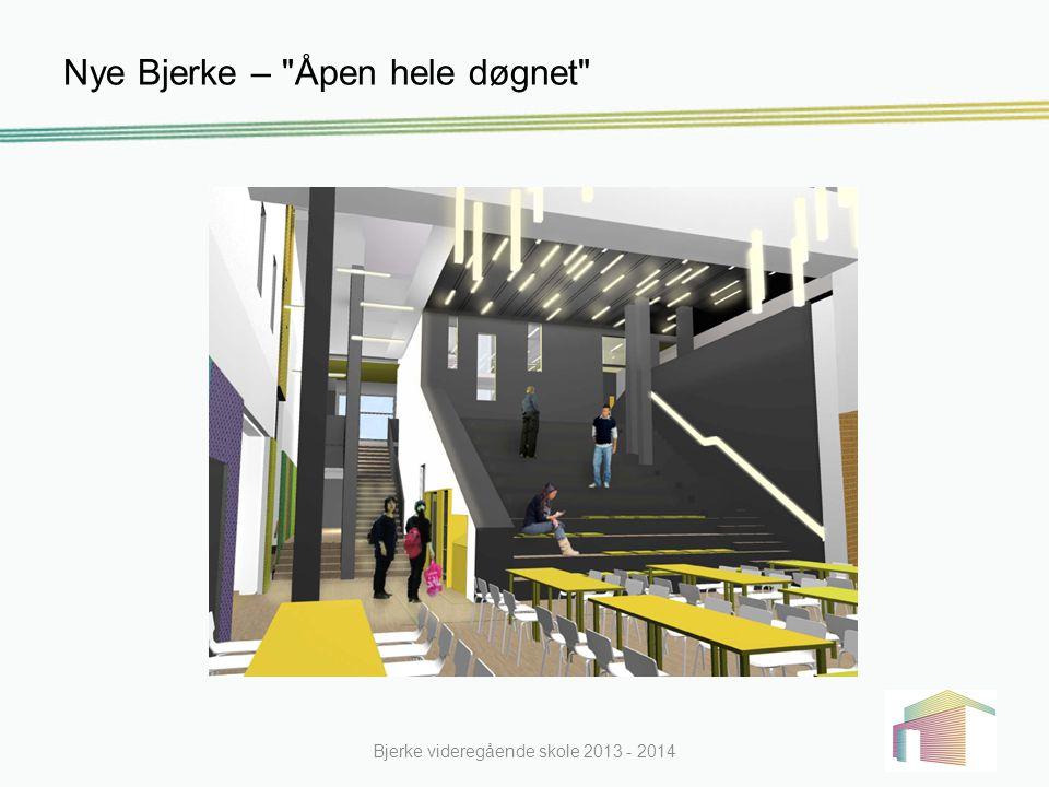 Praktisk informasjon Elevbrosjyre Elevbrosjyren_201415.pdf Elevens halvårsplan Prøveplan Bjerke videregående skole 2013 - 2014