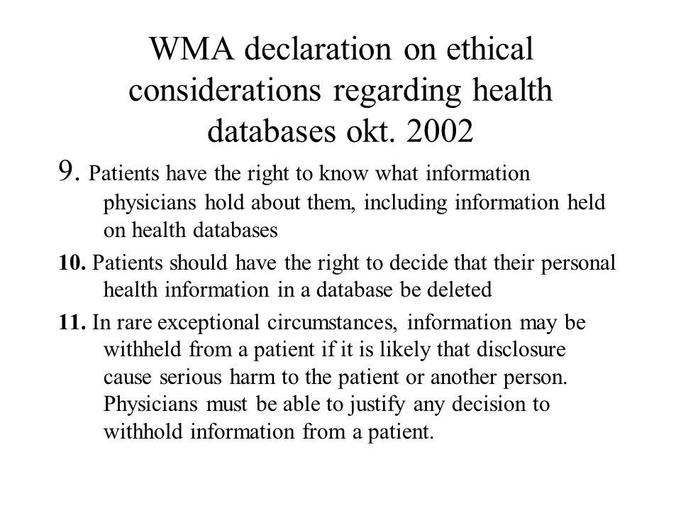 WMA declaration on ethical considerations regarding health databases okt.