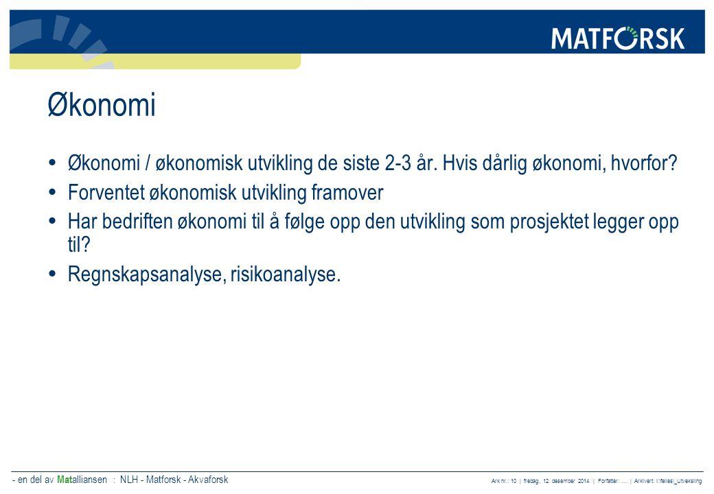 - en del av Mat alliansen : NLH - Matforsk - Akvaforsk Ark nr.: 11 | fredag, 12.