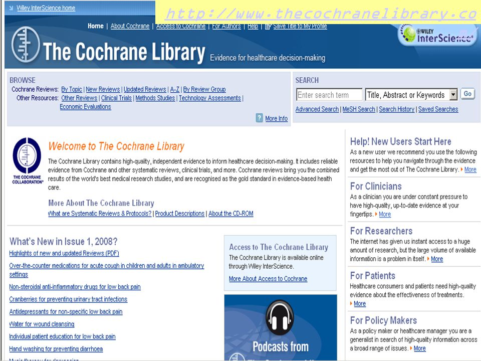 http://www.thecochranelibrary. com/ http://www.thecochranelibrary.co m/