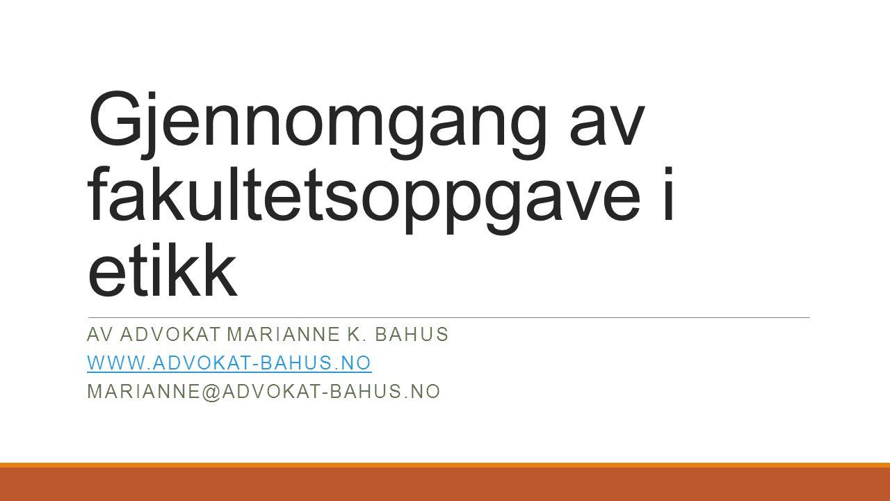 Fakultetsoppgave Gjør rede for hovedpoengene i David Lubans artikkel «Intergrity – its causes and cures».