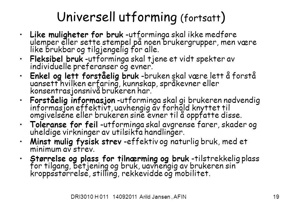 DRI3010 H 011 14092011 Arild Jansen, AFIN 20 Digital inkludering : St.