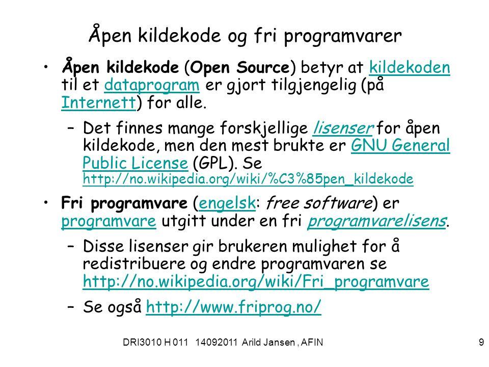DRI3010 H 011 14092011 Arild Jansen, AFIN 10 Open SourceInitiative, 10 kjennetegn for åpen kildekode-lisenser 1.