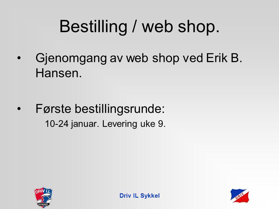 Driv IL Sykkel Innmelding og registrering.Innmelding i Driv IL Sykkel.