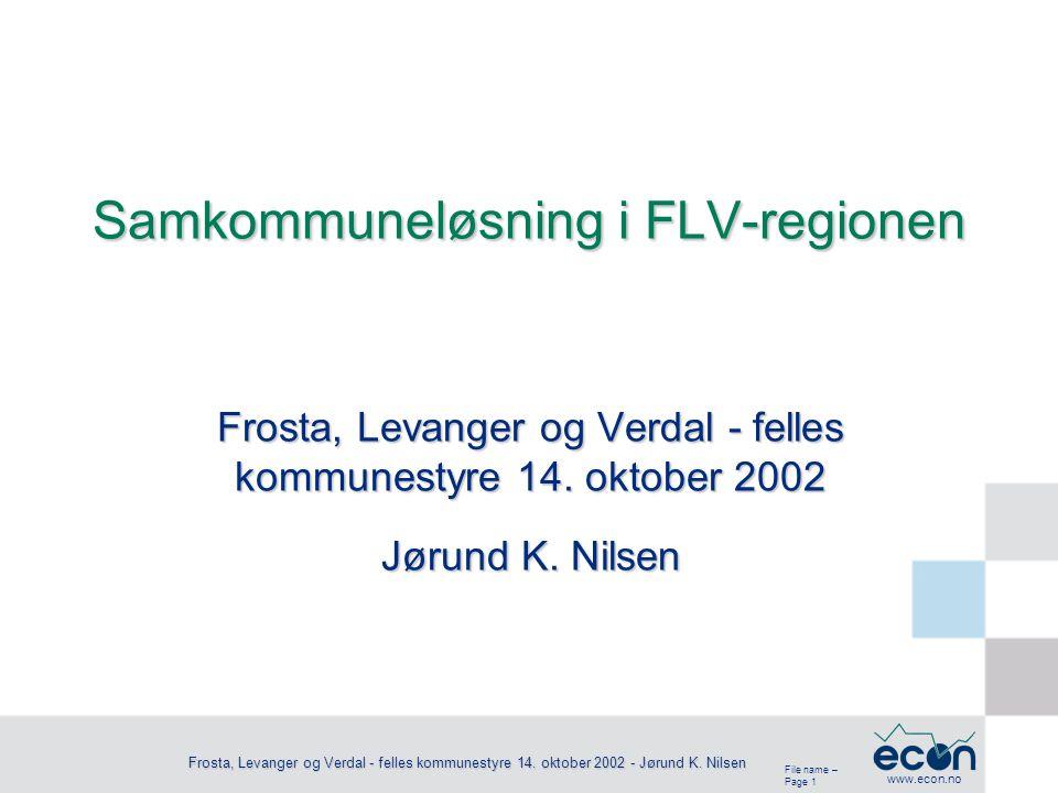 File name – Page 2 www.econ.no Frosta, Levanger og Verdal - felles kommunestyre 14.