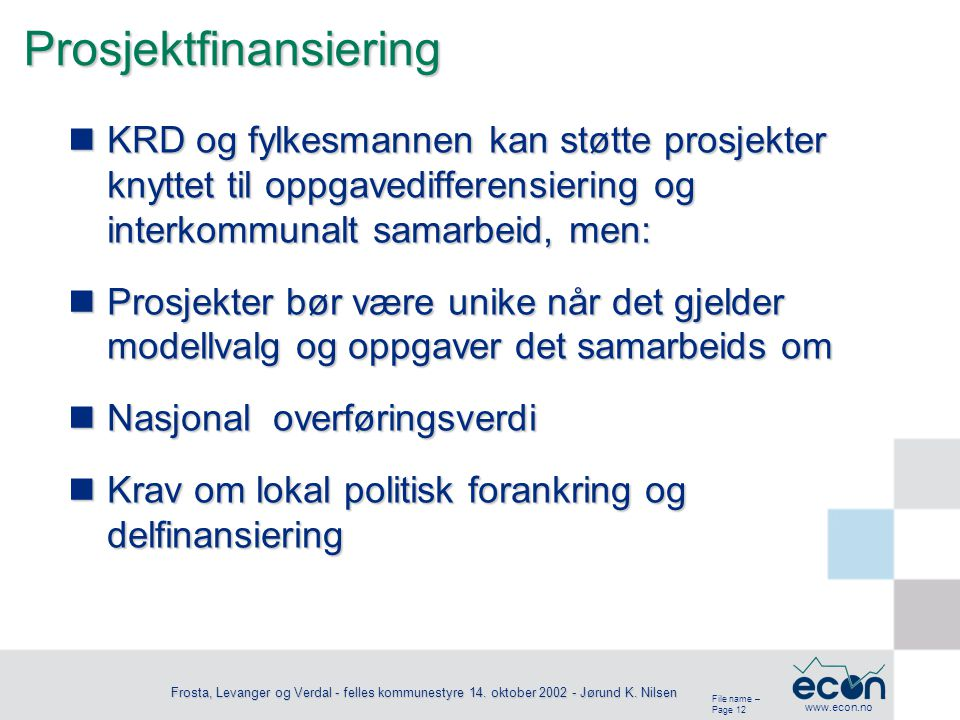 File name – Page 13 www.econ.no Frosta, Levanger og Verdal - felles kommunestyre 14.