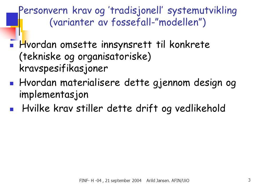 FINF- H -04, 21 september 2004 Arild Jansen.