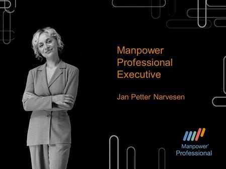 Manpower Professional Executive Jan Petter Narvesen.