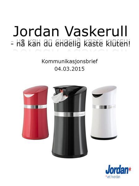 19 Januar 2014 Orkla Advertising Brief JIF AVLPSPNER Merkets Posisjonering Uslelig