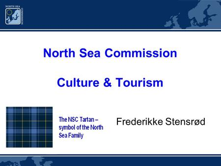 North Sea Commission Culture & Tourism Frederikke Stensrød.