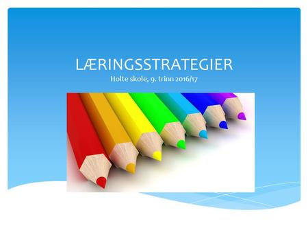 Ulike læringsstrategier