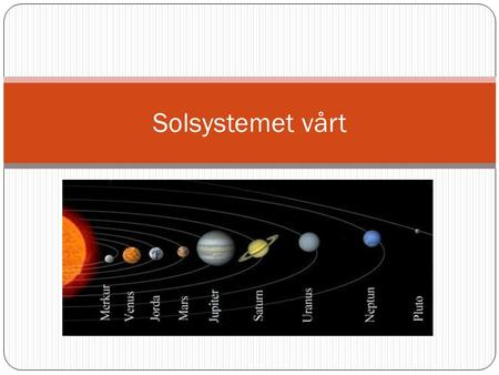 planetene i solsystemet youtube