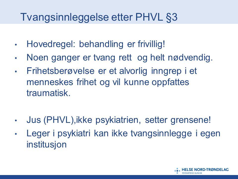 Tvangsinnleggelse etter PHVL §3 § 3-2- observasjonsparagraf.