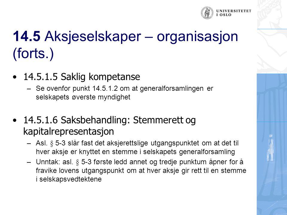 14.5 Aksjeselskaper – organisasjon (forts.) 14.5.1.7 Saksbehandling: Flertallsprinsippet, asl.