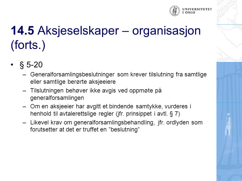 14.5 Aksjeselskaper – organisasjon (forts.) 14.5.1.10 Anfektelse asl.