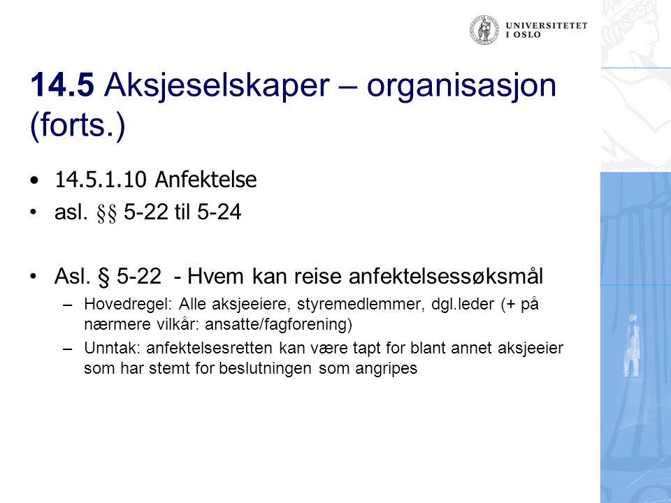 14.5 Aksjeselskaper – organisasjon (forts.) Asl.