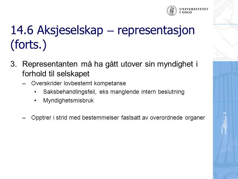 14.6 Aksjeselskap – representasjon (forts.) 4.