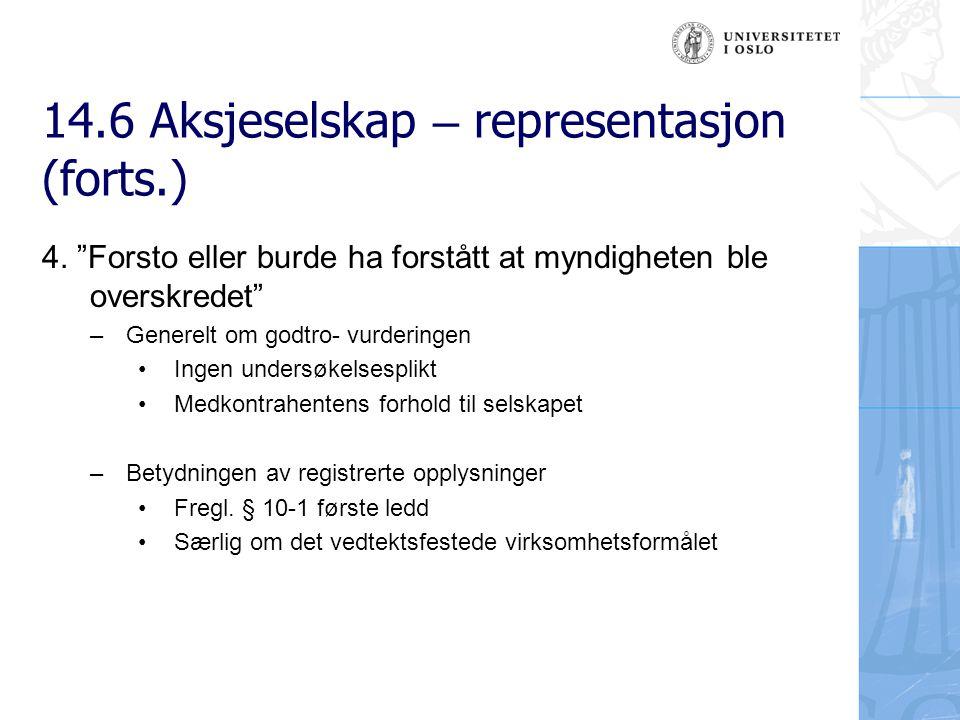 14.6 Aksjeselskap – representasjon (forts.) 5.