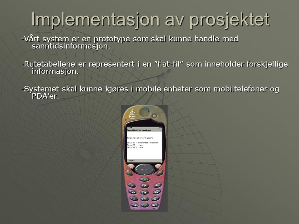 Klienten -Hovedpunktet i systemet.-Designet ifølge Bluetooths regler -7 slaver, 1 server.