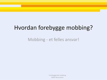 arbeidstakeres kunnskap om mobbing