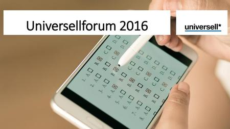 Universellforum 2016.