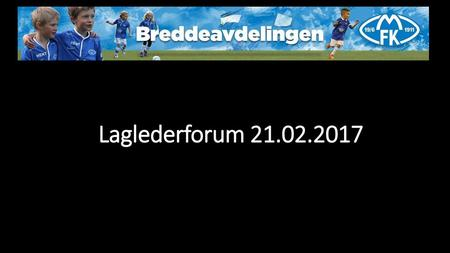 Laglederforum 21.02.2017.
