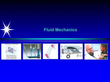 Fluid Mechanics.