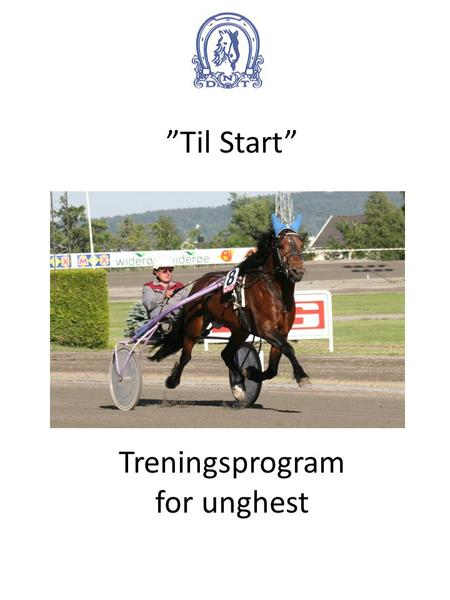 """Til Start"" Treningsprogram for unghest"