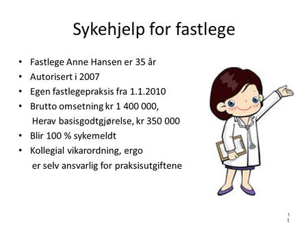 Sykehjelp for fastlege