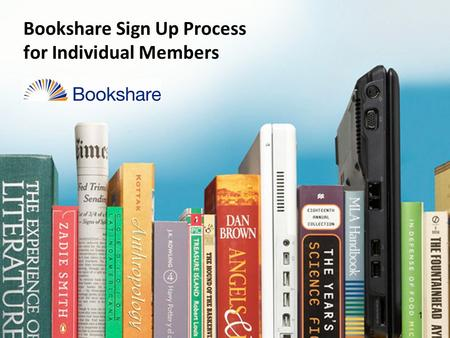 1 Bookshare Sign Up Process for Individual Members.