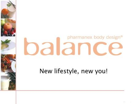 New lifestyle, new you!.