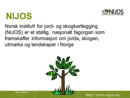 NIJOS Norsk institutt for jord- og skogkartlegging