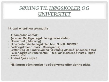 Søking til høgskoler og universitet