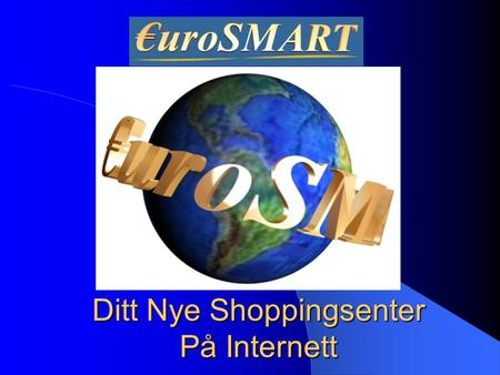 Ditt Nye Shoppingsenter På Internett
