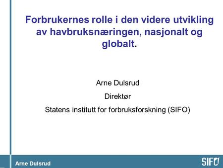 Statens institutt for forbruksforskning (SIFO)