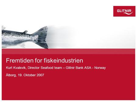 Fremtiden for fiskeindustrien