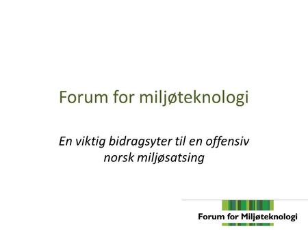 Forum for miljøteknologi