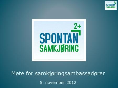 Møte for samkjøringsambassadører 5. november 2012.