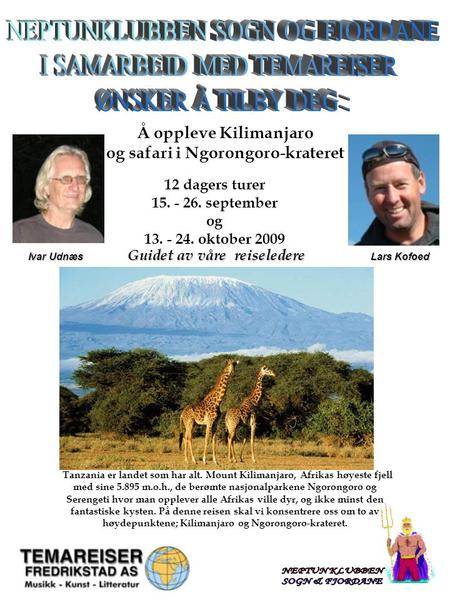 Classification: Internal Status: Draft 1 Å oppleve Kilimanjaro og safari i Ngorongoro-krateret Tanzania er landet som har alt. Mount Kilimanjaro, Afrikas.