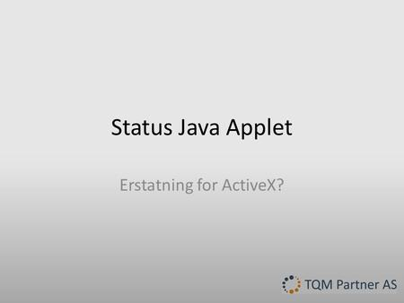 Erstatning for ActiveX?