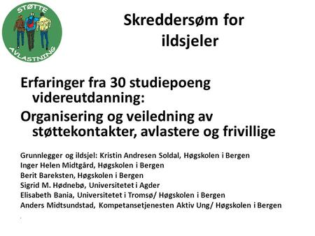 Skreddersøm for ildsjeler