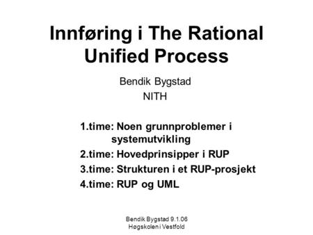 Innføring i The Rational Unified Process