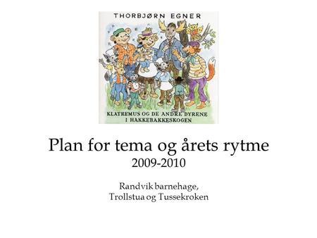 Plan for tema og årets rytme