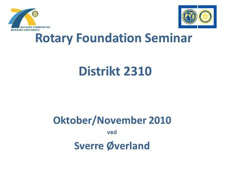 Rotary Foundation Seminar Distrikt 2310